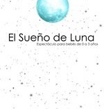 Vuelve al teatro El Sueño de Luna
