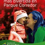 Parque Corredor cuando están Papá Noel y Reyes Magos Horario