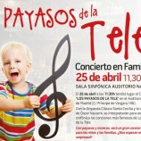 CONCIERTO EN FAMILIA: Los Payasos de la Tele