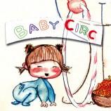 Circo para bebes, BABY CIRC