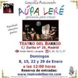 """""""Aupa Leré"""" Domingos de Enero por la mañana en El Teatro del Barrio"""