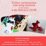 4 de Febrero, TALLER DE ANIMACIÓN CON STOP MOTION en Little Kingdom