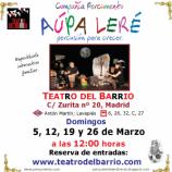 """""""Aupa Leré"""", todos los domingos de marzo en el Teatro del Barrio"""