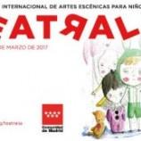 """""""Teatralia"""" XXI Festival Internacional de Artes Escénicas para niños y jóvenes, del 3 al 26 de Marzo"""