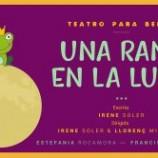 Una rana en la luna, obra teatral para bebés